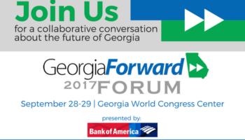 2017 GeorgiaForward Forum: Panelists Announced!